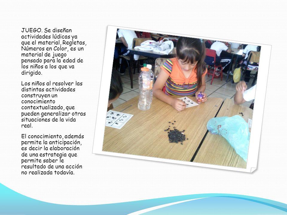 JUEGO. Se diseñan actividades lúdicas ya que el material, Regletas, Números en Color, es un material de juego pensado para la edad de los niños a los que va dirigido.