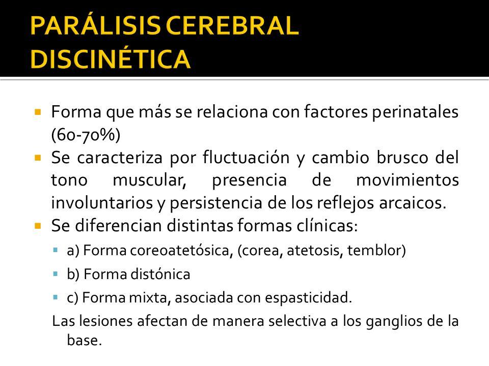 PARÁLISIS CEREBRAL DISCINÉTICA