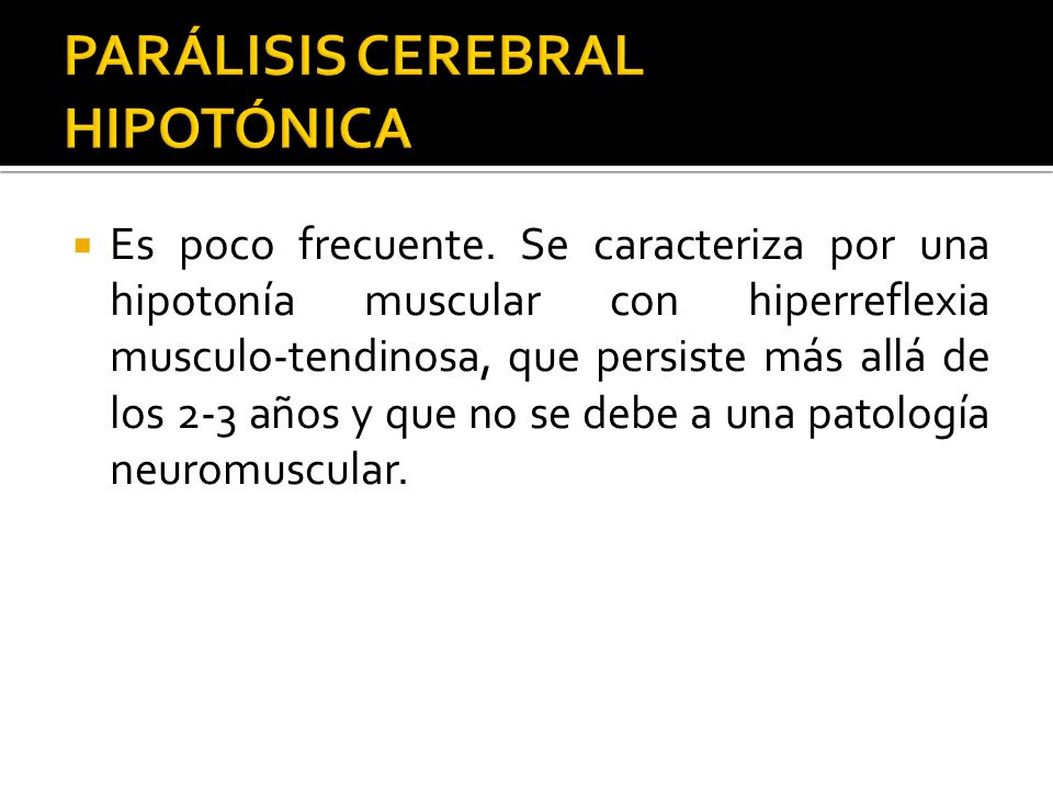 PARÁLISIS CEREBRAL HIPOTÓNICA