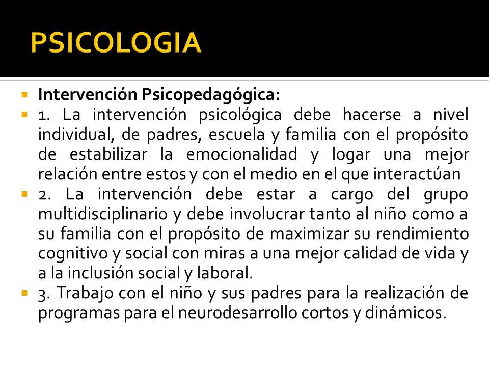 PSICOLOGIA Intervención Psicopedagógica: