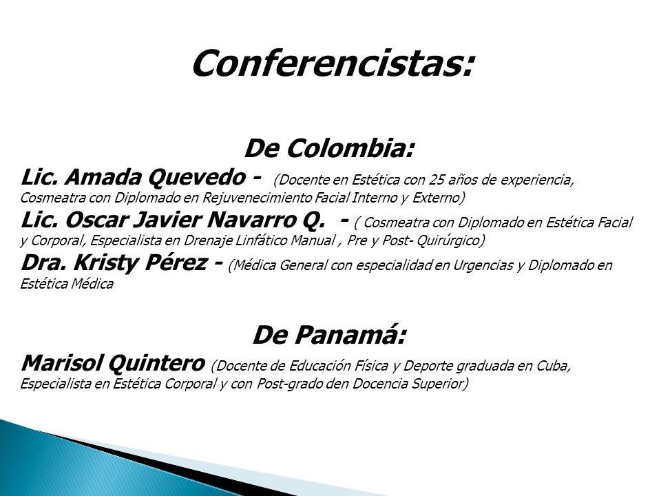 Conferencistas: De Colombia: De Panamá: