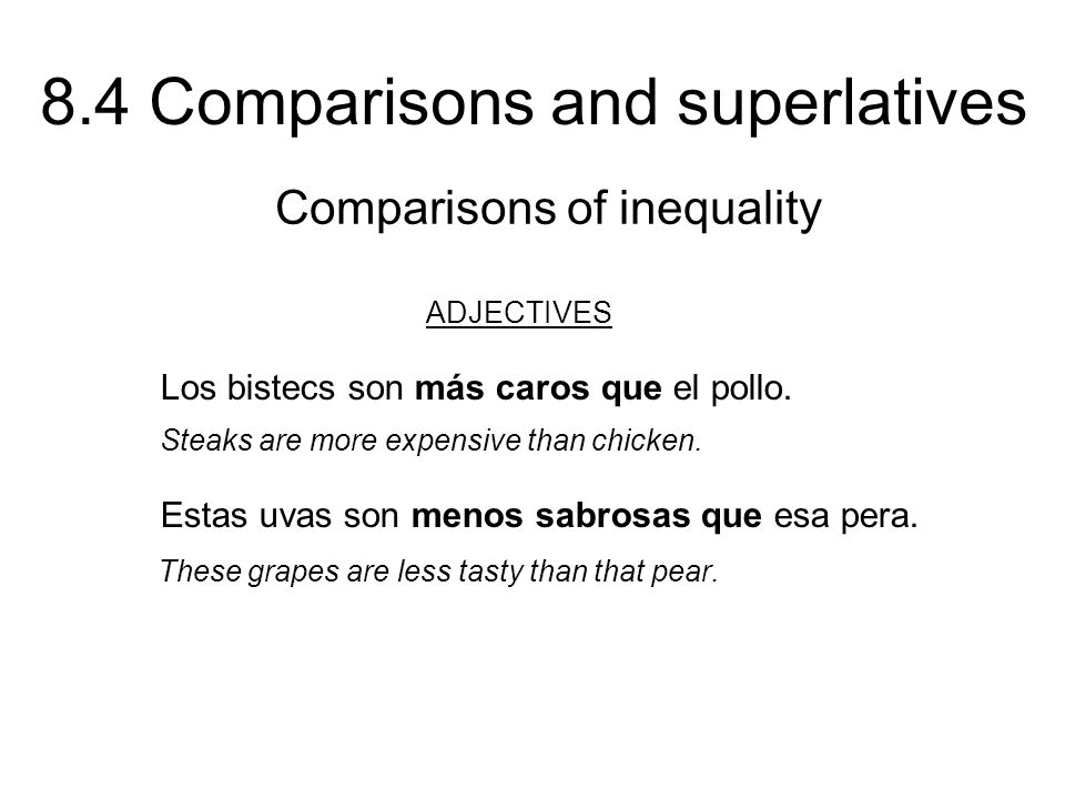 ADJECTIVES Comparisons of inequality