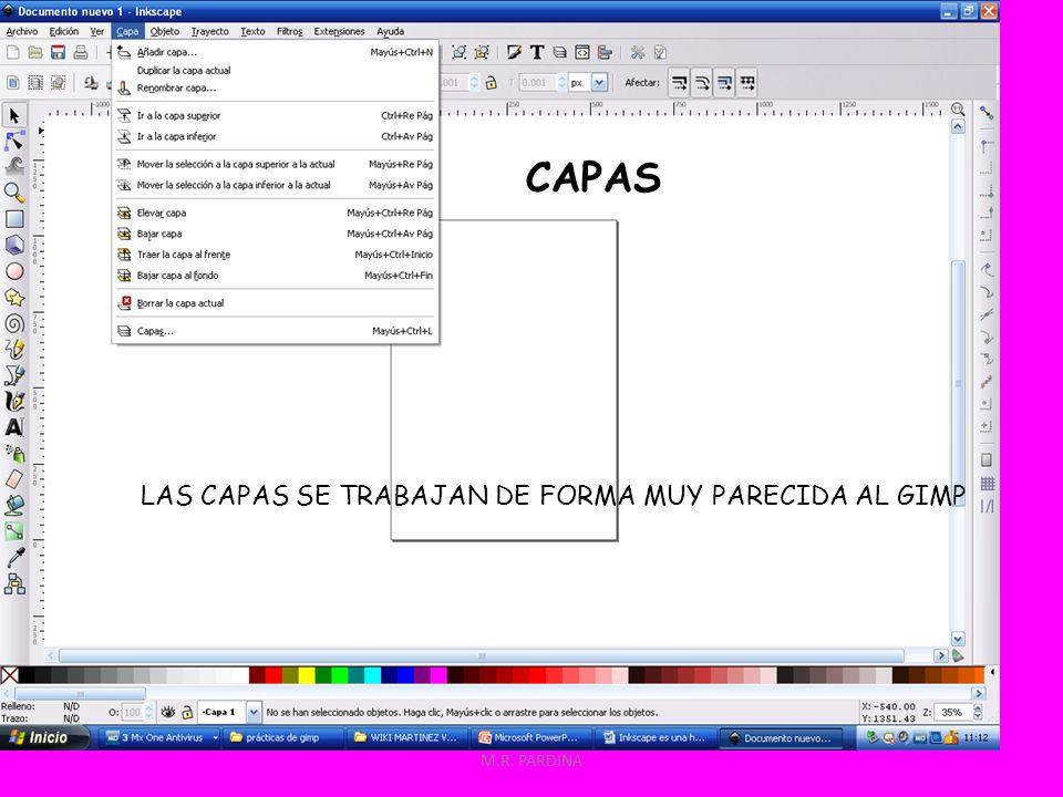 CAPAS LAS CAPAS SE TRABAJAN DE FORMA MUY PARECIDA AL GIMP M.R. PARDINA