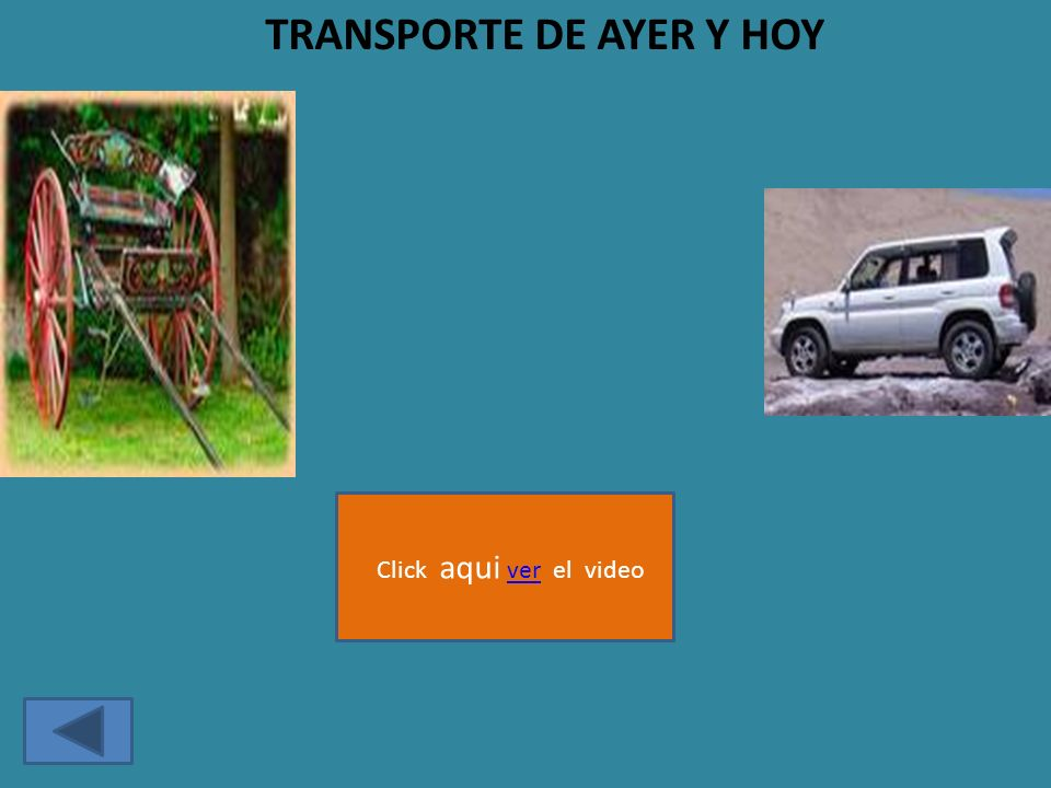 TRANSPORTE DE AYER Y HOY