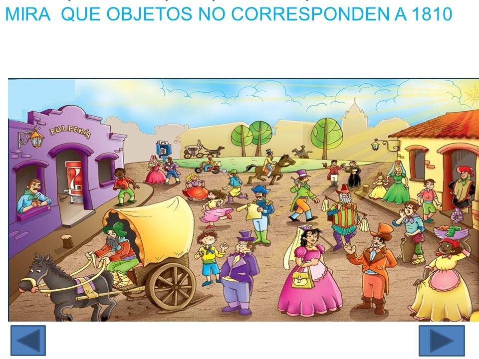MIRA QUE OBJETOS NO CORRESPONDEN A 1810