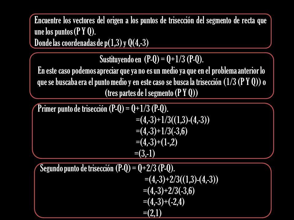 Sustituyendo en (P-Q) = Q+1/3 (P-Q).