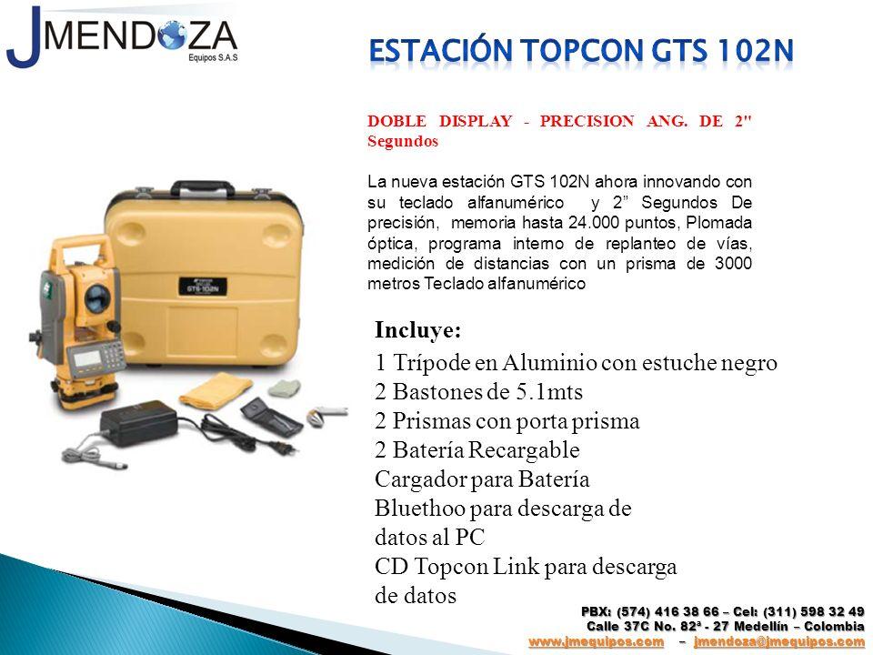 Estación topcon gts 102n Incluye: