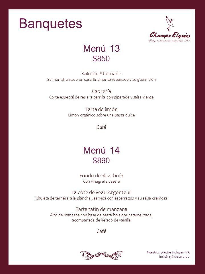 Banquetes Menú 13 Menú 14 $850 $890 Salmón Ahumado Cabrería