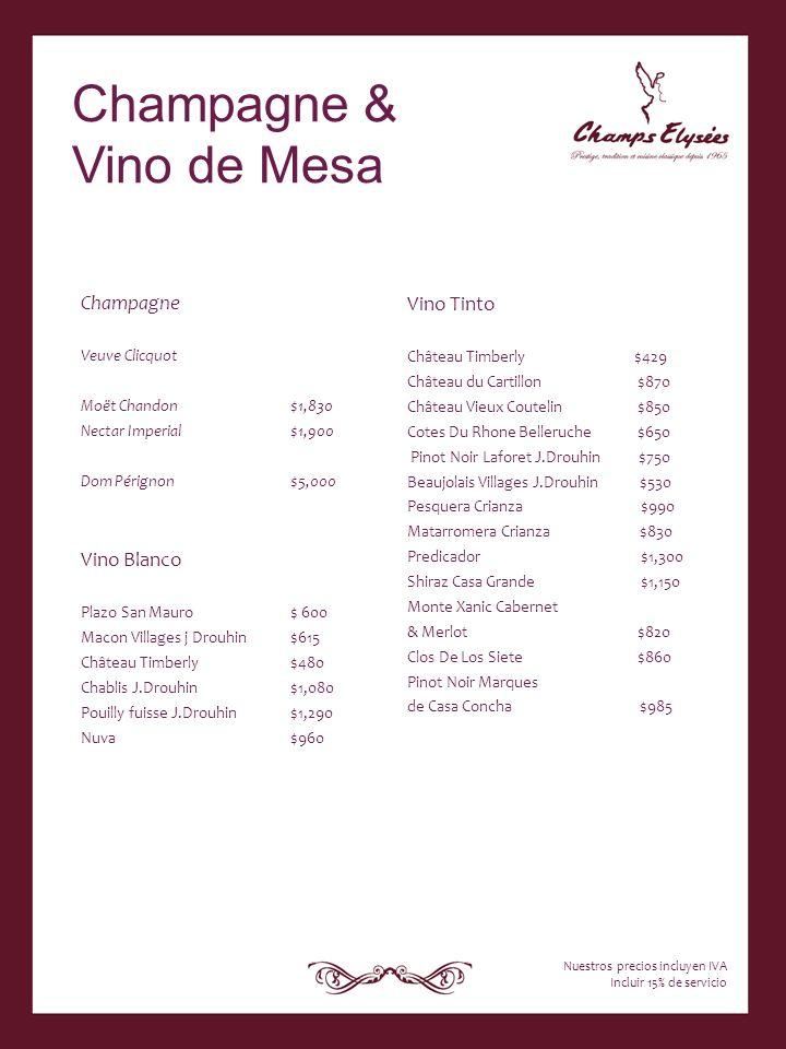 Champagne & Vino de Mesa Champagne Vino Tinto Vino Blanco