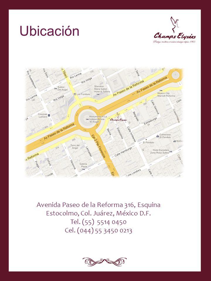 Ubicación Avenida Paseo de la Reforma 316, Esquina Estocolmo, Col. Juárez, México D.F. Tel. (55) 5514 0450.