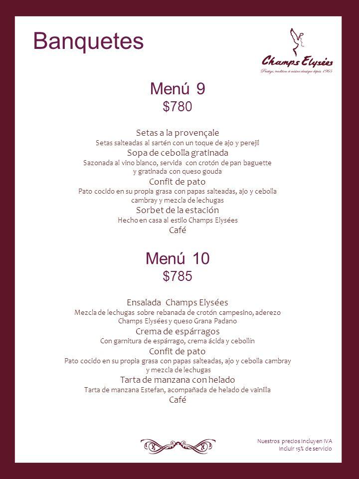 Banquetes Menú 9 Menú 10 $780 $785 Setas a la provençale