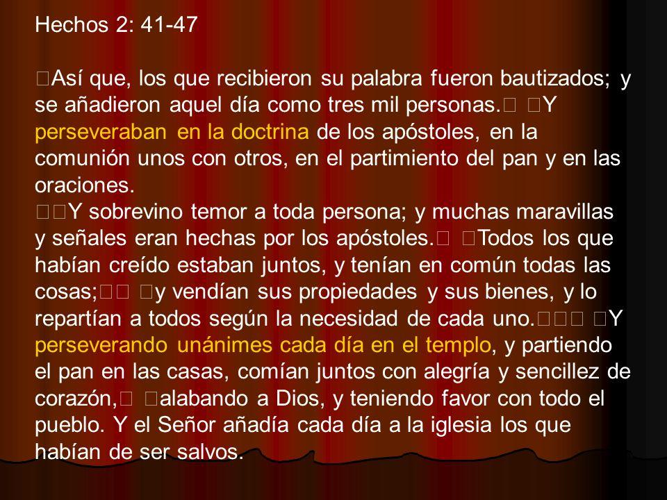 Hechos 2: 41-47