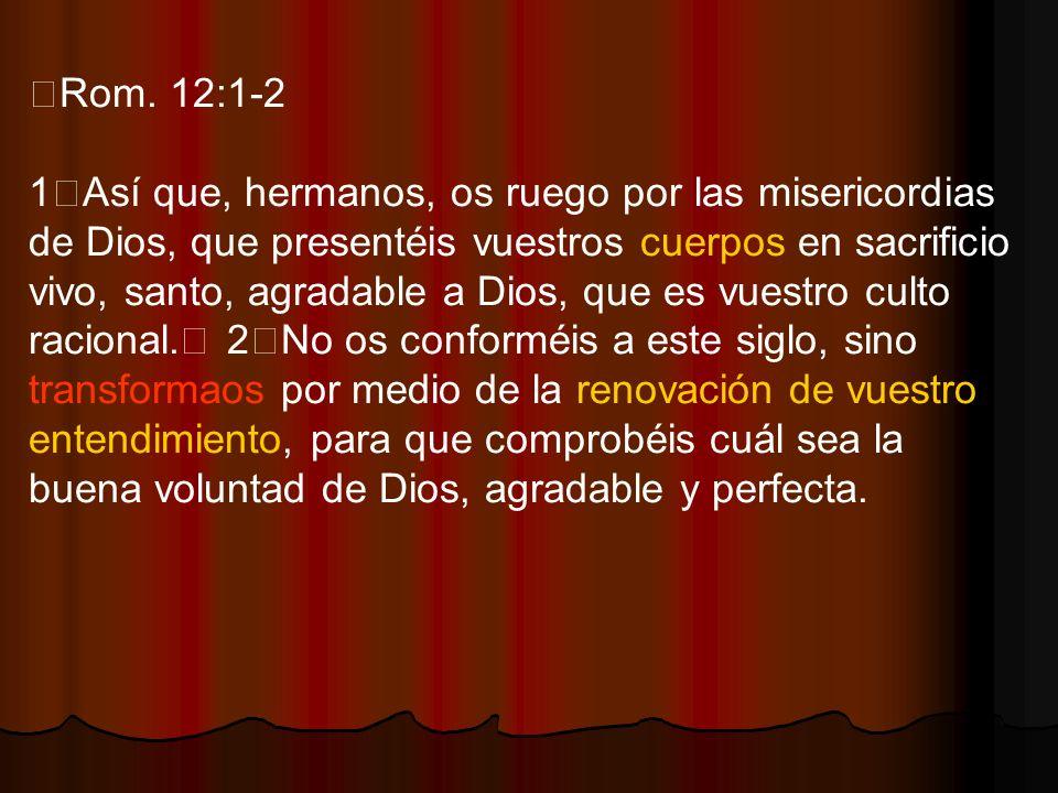 Rom. 12:1-2
