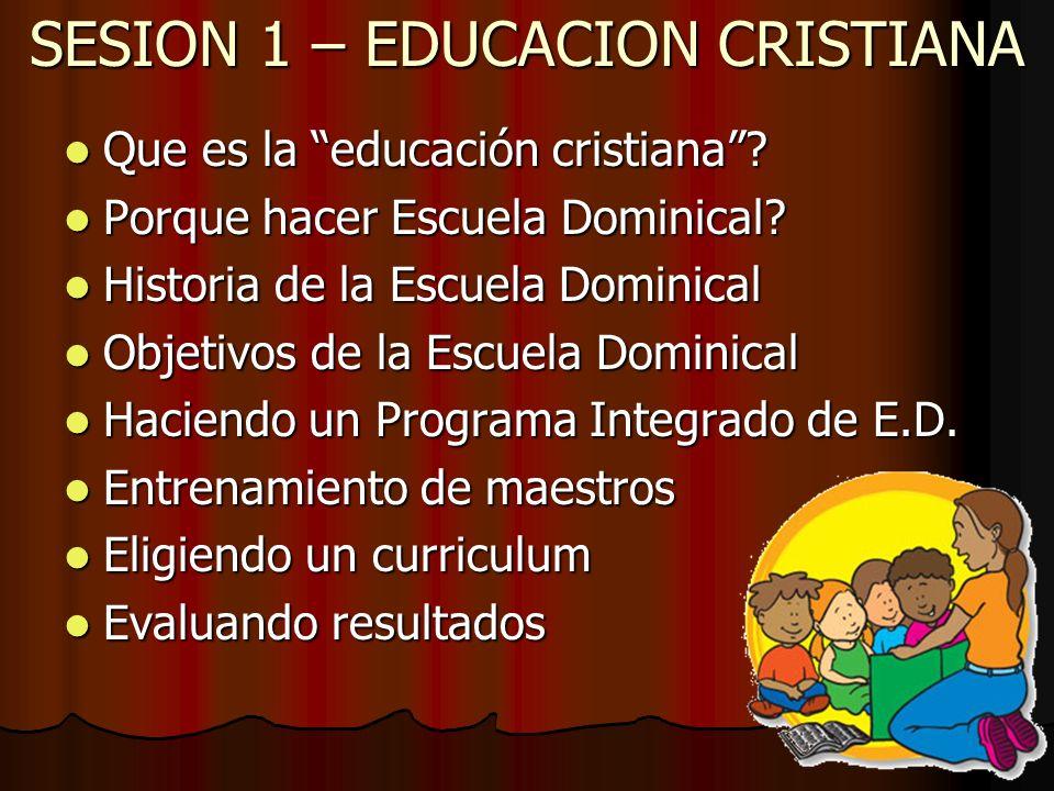 SESION 1 – EDUCACION CRISTIANA
