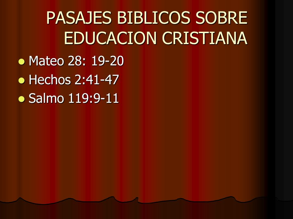 PASAJES BIBLICOS SOBRE EDUCACION CRISTIANA