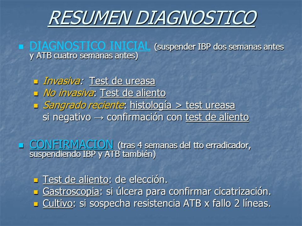 RESUMEN DIAGNOSTICO DIAGNOSTICO INICIAL (suspender IBP dos semanas antes y ATB cuatro semanas antes)