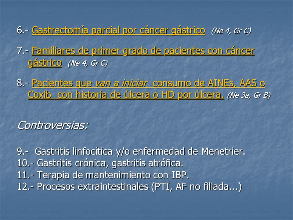 6.- Gastrectomía parcial por cáncer gástrico (Ne 4, Gr C)