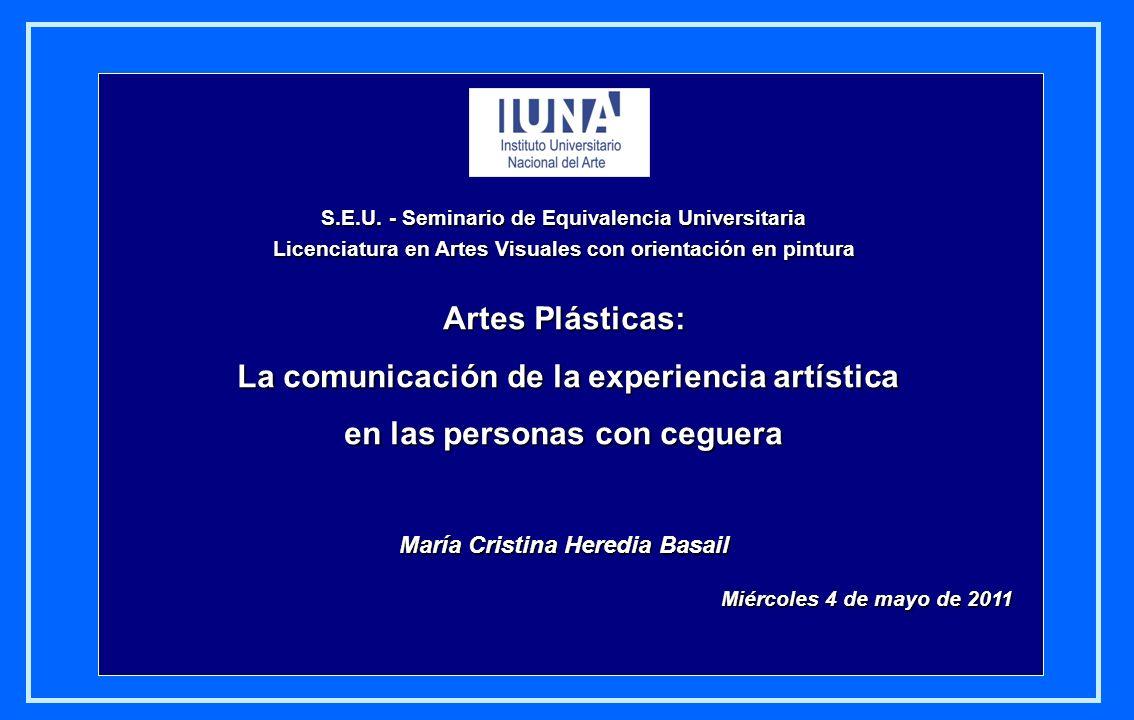 Artes Plásticas: La comunicación de la experiencia artística