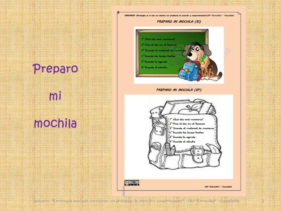 Preparo mi mochila Seminario: Estrategias en el aula con alumnos con problemas de atención y comportamiento - CRA Entreviñas - Fuensaldaña.