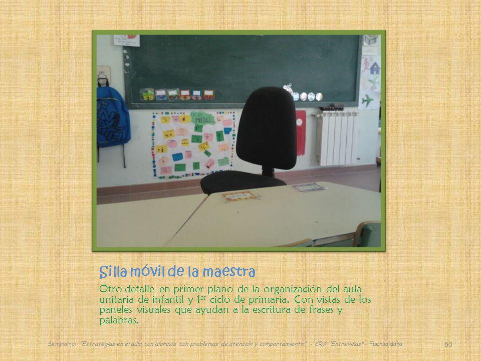 Silla móvil de la maestra