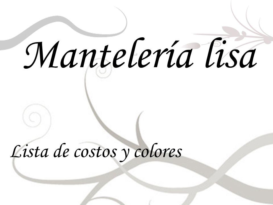 Mantelería lisa Lista de costos y colores
