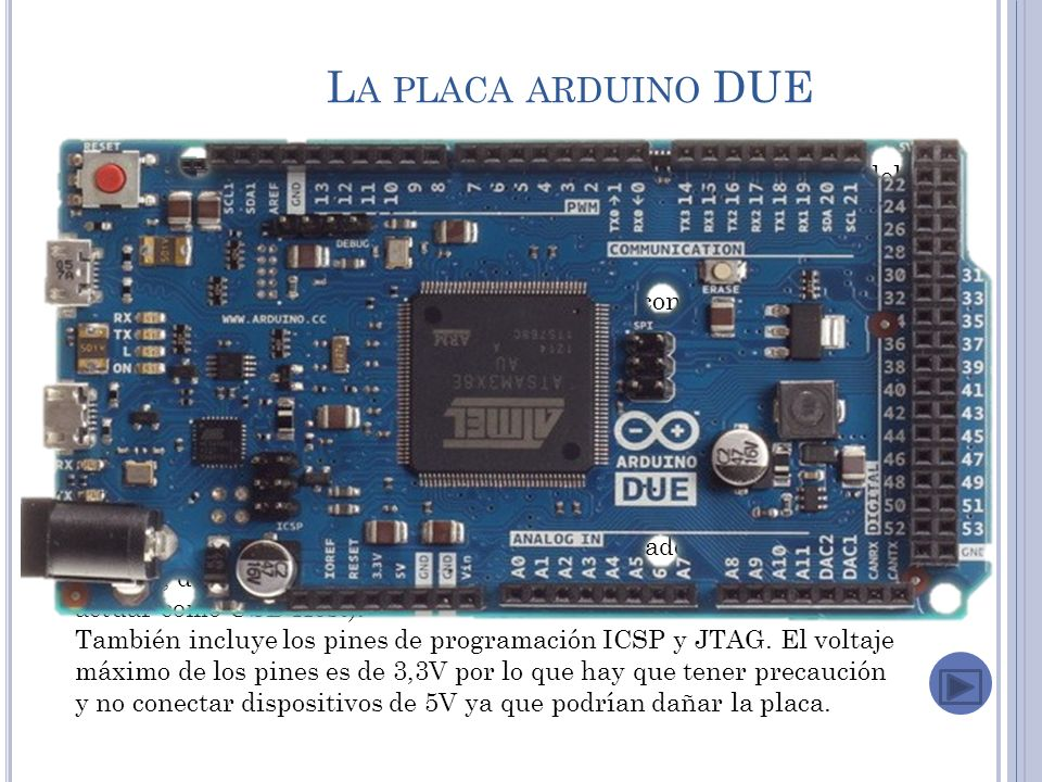 La placa arduino DUE