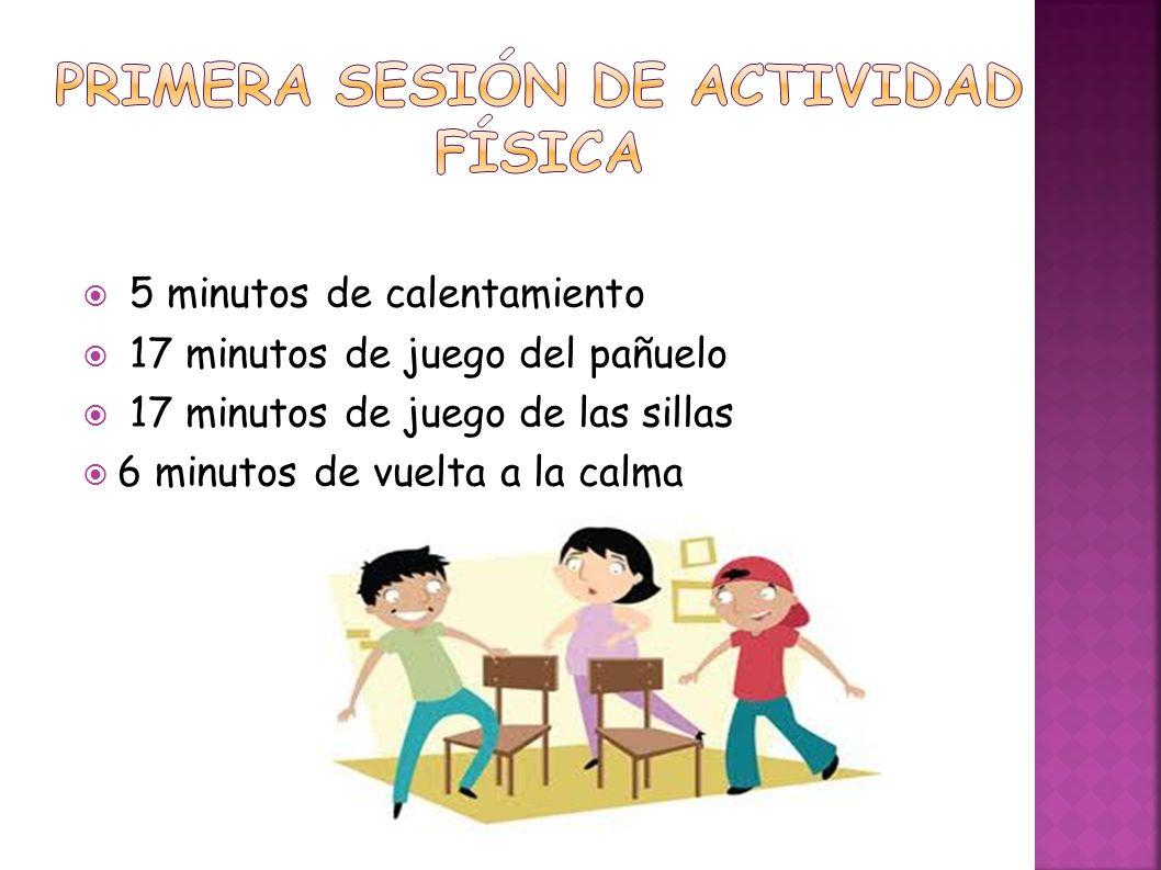 Primera sesión de actividad física