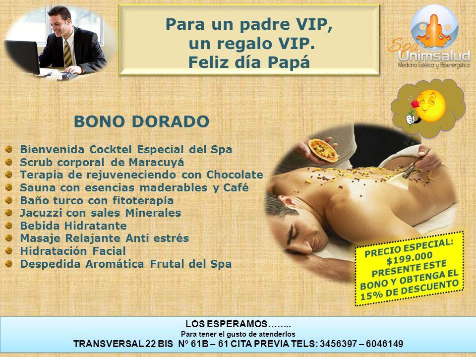 Para un padre VIP, un regalo VIP. Feliz día Papá BONO DORADO