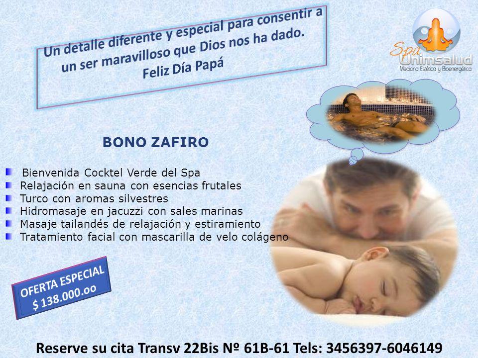 Reserve su cita Transv 22Bis Nº 61B-61 Tels: 3456397-6046149