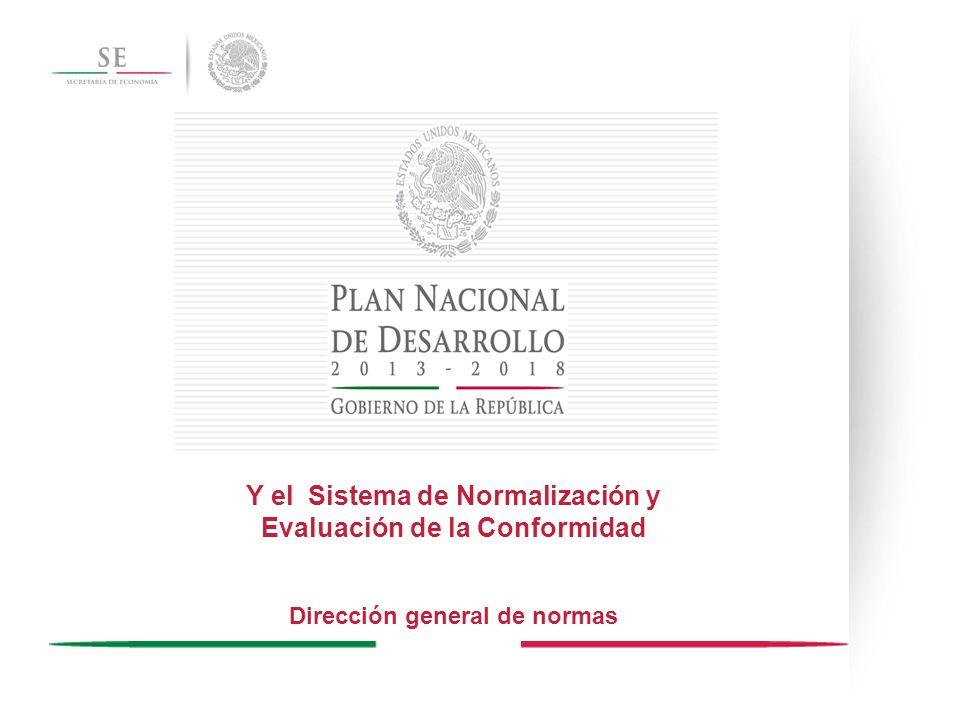 Y el Sistema de Normalización y Evaluación de la Conformidad