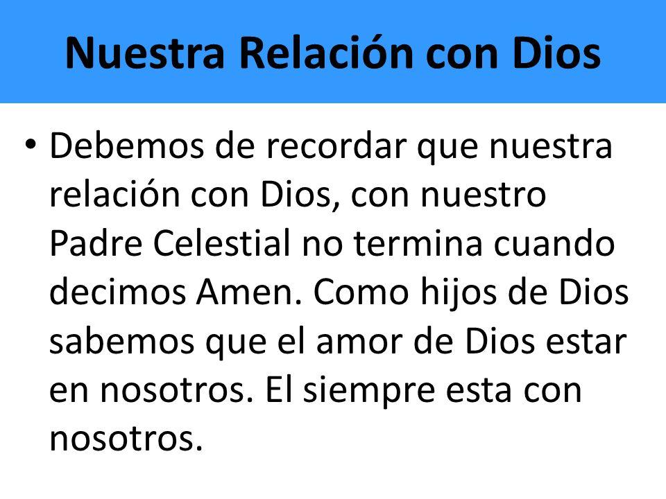 Nuestra Relación con Dios