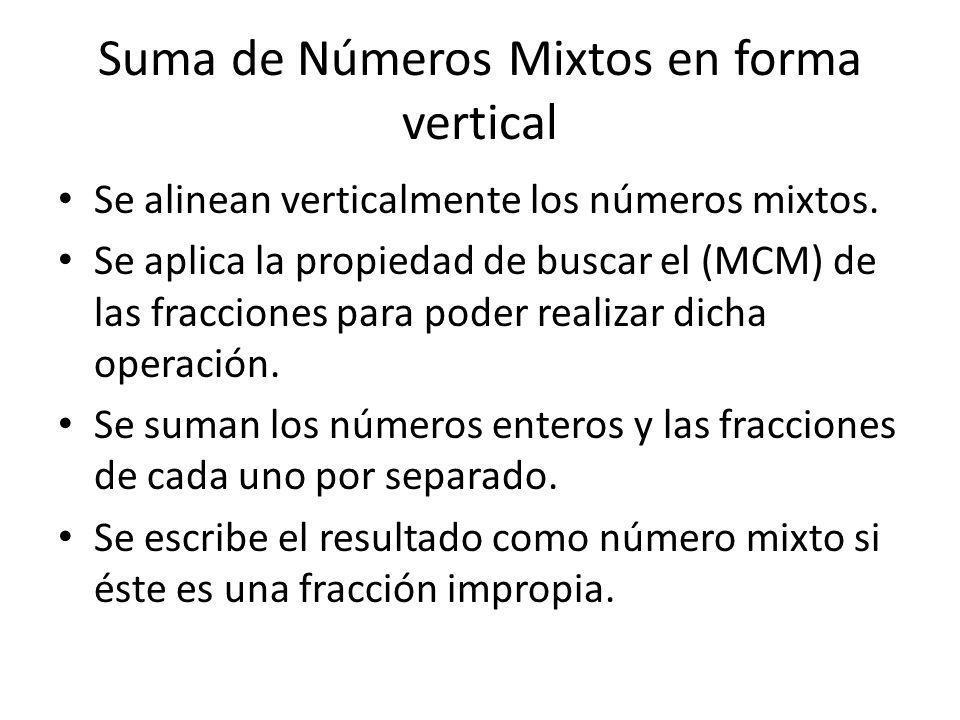 Suma de Números Mixtos en forma vertical