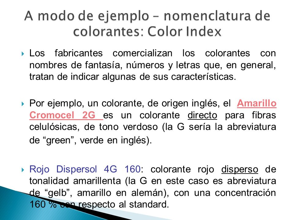A modo de ejemplo – nomenclatura de colorantes: Color Index