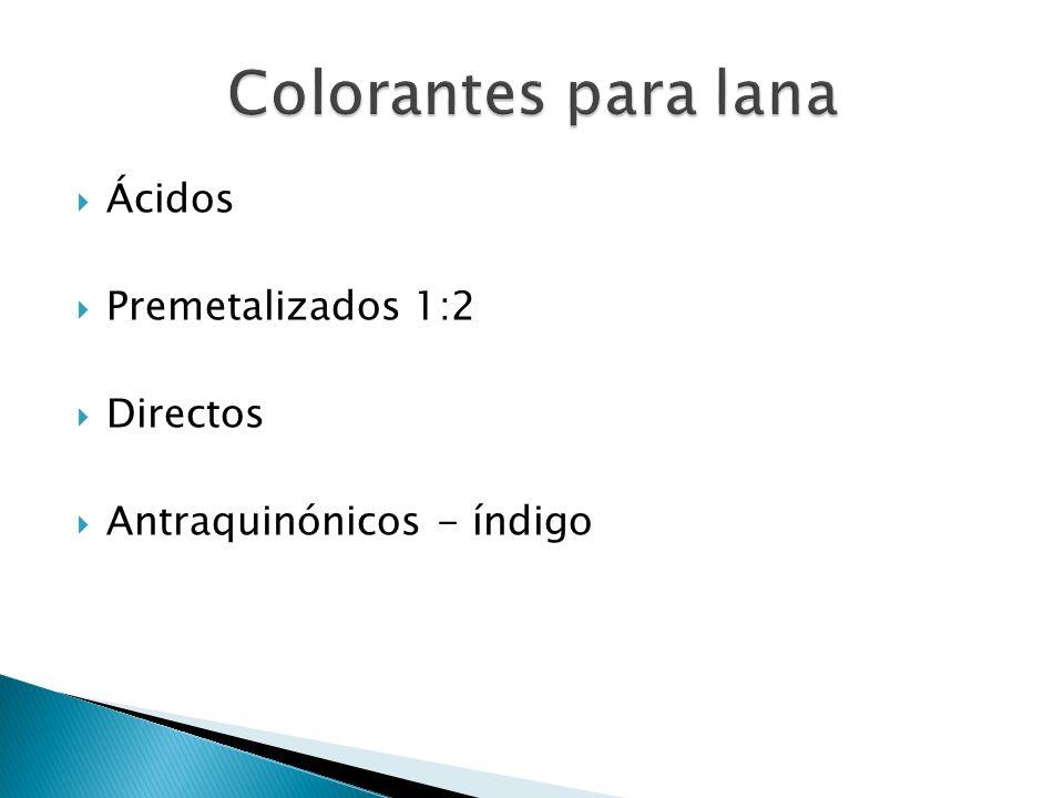 Colorantes para lana Ácidos Premetalizados 1:2 Directos