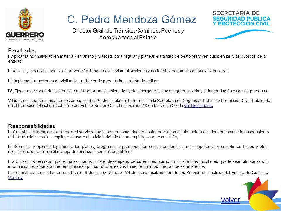 Director Gral. de Tránsito, Caminos, Puertos y Aeropuertos del Estado