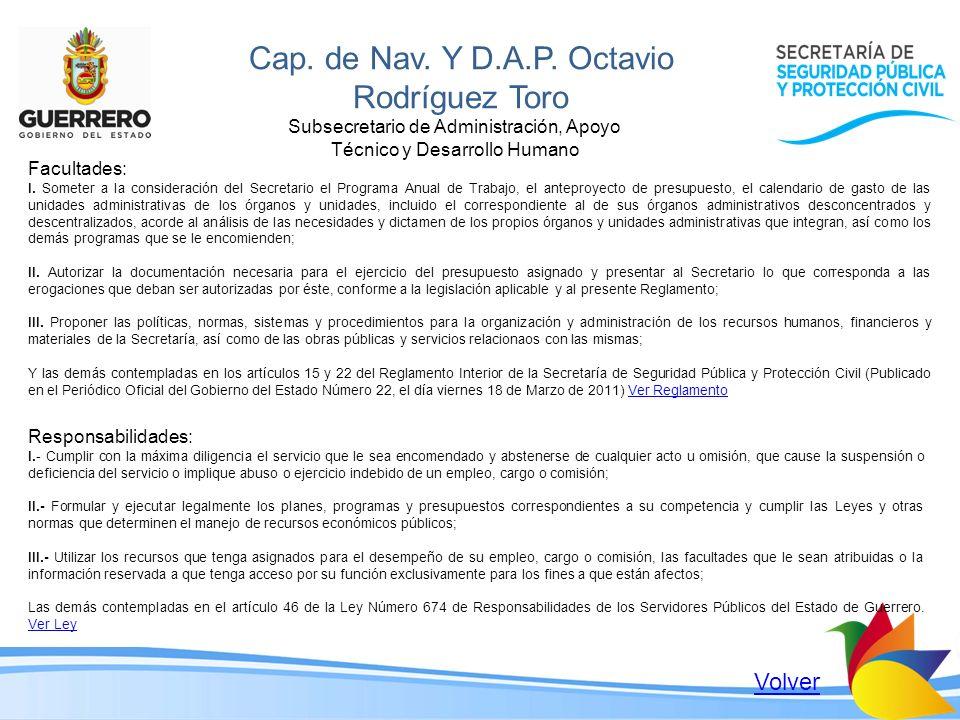 Cap. de Nav. Y D.A.P. Octavio Rodríguez Toro