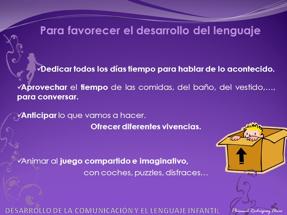 Para favorecer el desarrollo del lenguaje