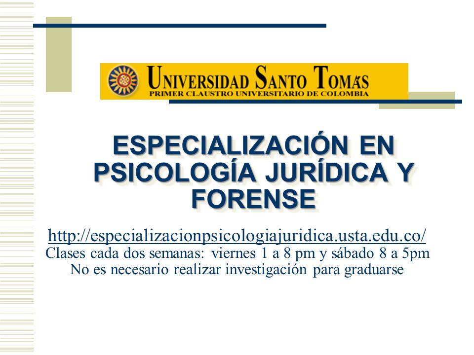 ESPECIALIZACIÓN EN PSICOLOGÍA JURÍDICA Y FORENSE