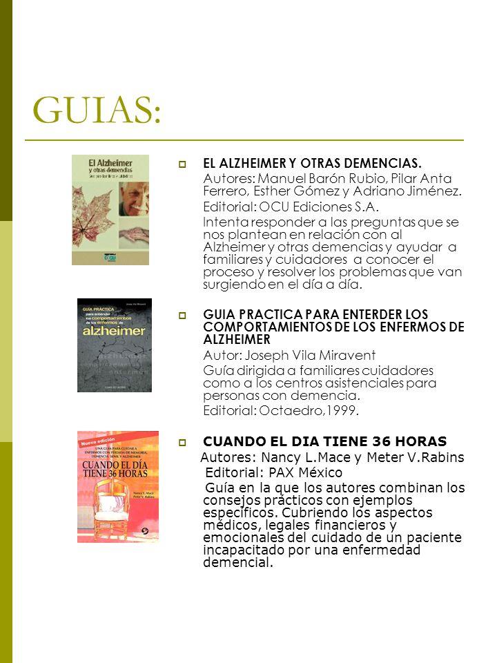 GUIAS: EL ALZHEIMER Y OTRAS DEMENCIAS.