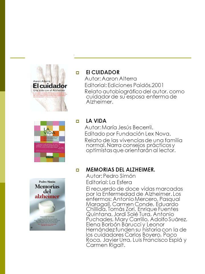 El CUIDADOR Autor: Aaron Alterra. Editorial: Ediciones Paidós,2001.