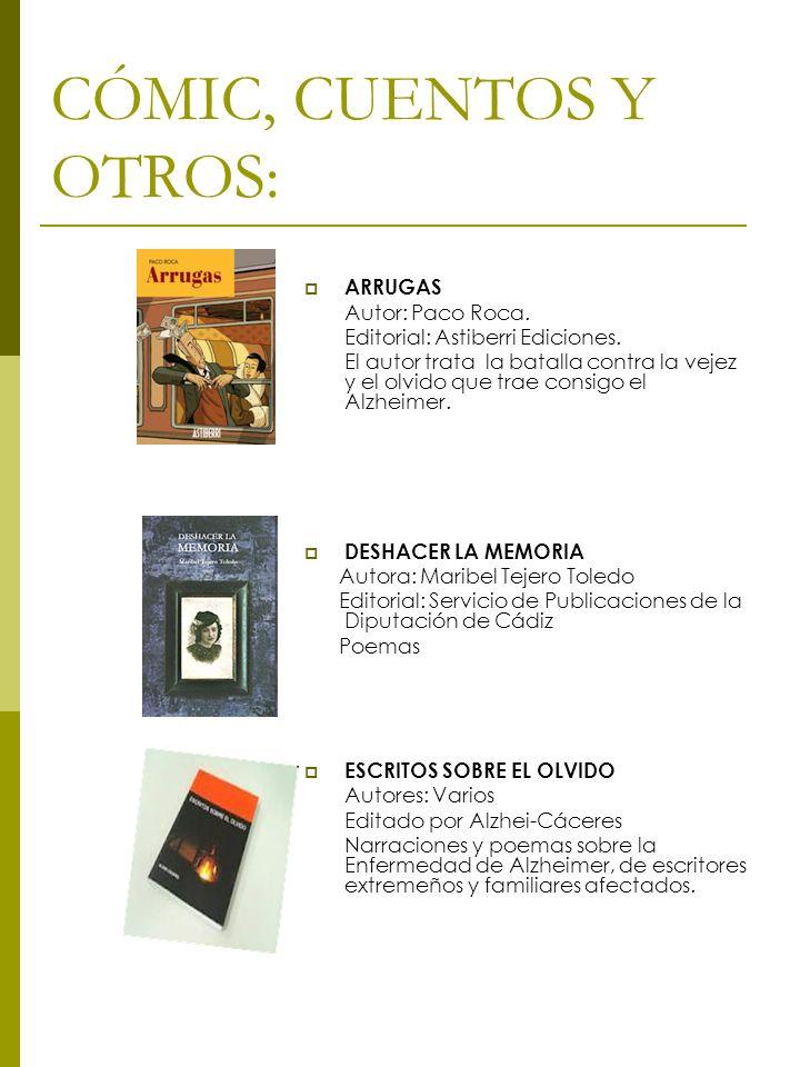 CÓMIC, CUENTOS Y OTROS: ARRUGAS Autor: Paco Roca.