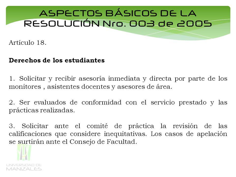 ASPECTOS BÁSICOS DE LA RESOLUCIÓN Nro. 003 de 2005