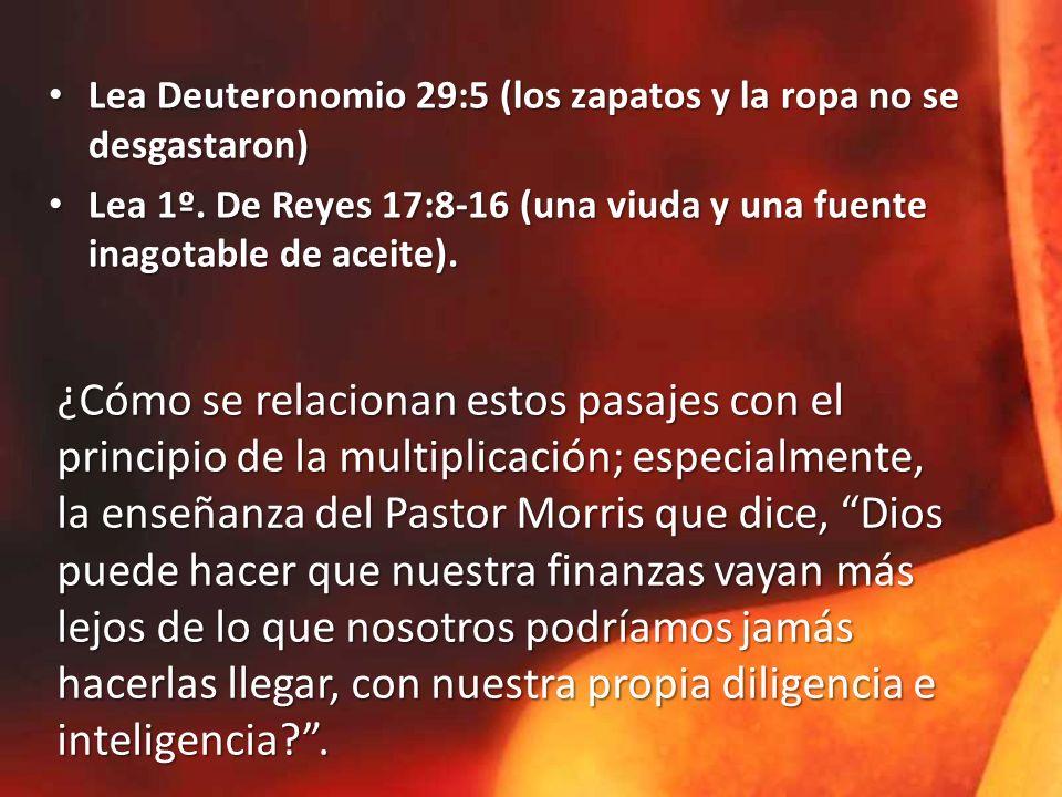 Lea Deuteronomio 29:5 (los zapatos y la ropa no se desgastaron)