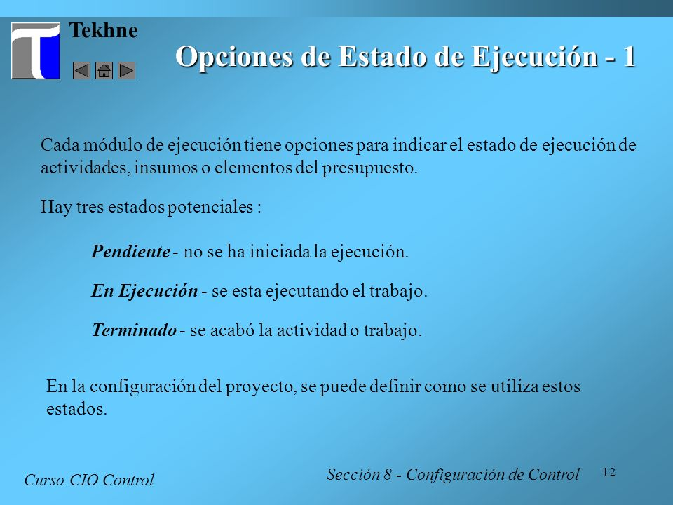 Opciones de Estado de Ejecución - 1