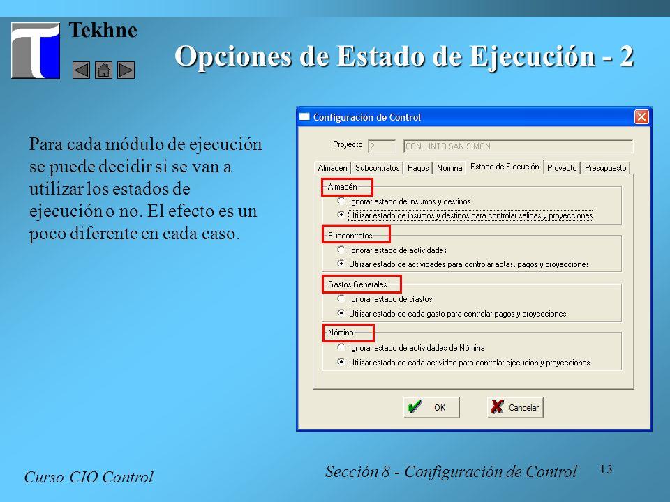 Opciones de Estado de Ejecución - 2