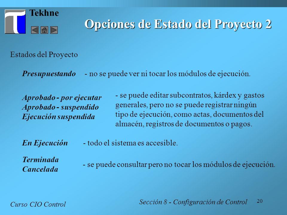 Opciones de Estado del Proyecto 2