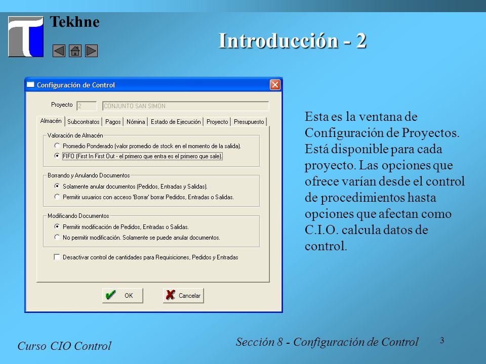 Tekhne Introducción - 2. Esta es la ventana de Configuración de Proyectos.