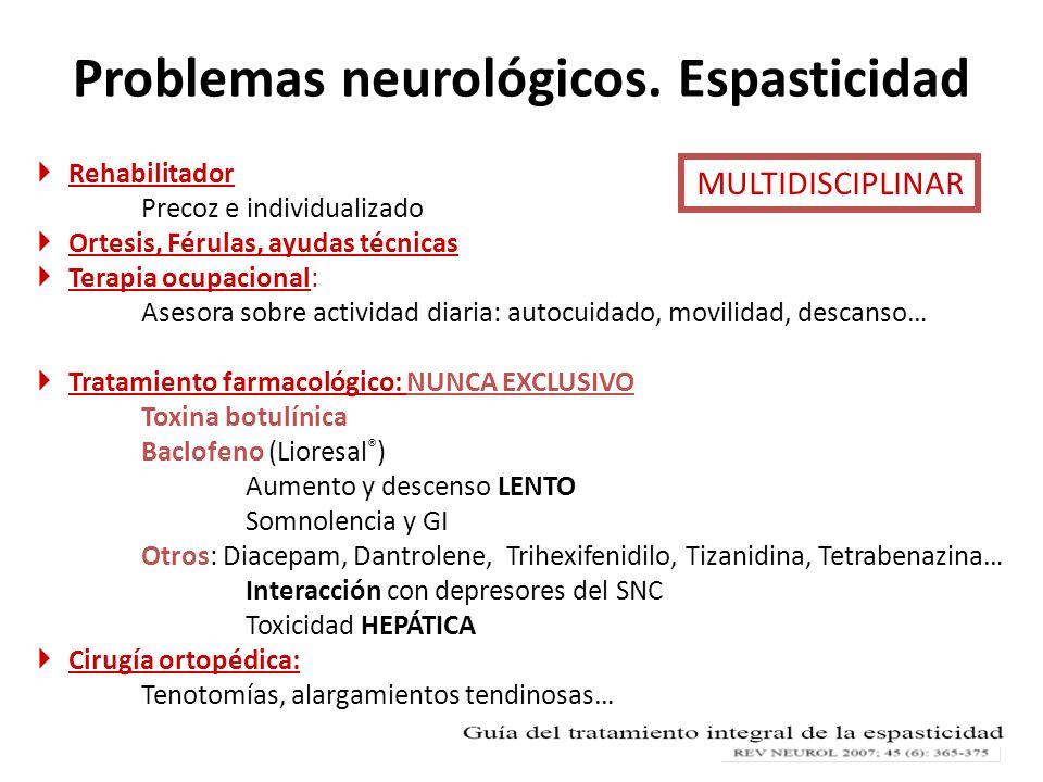 Problemas neurológicos. Espasticidad
