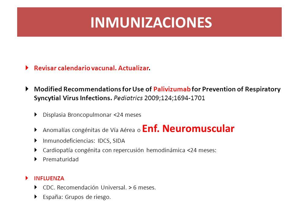 INMUNIZACIONES Revisar calendario vacunal. Actualizar.