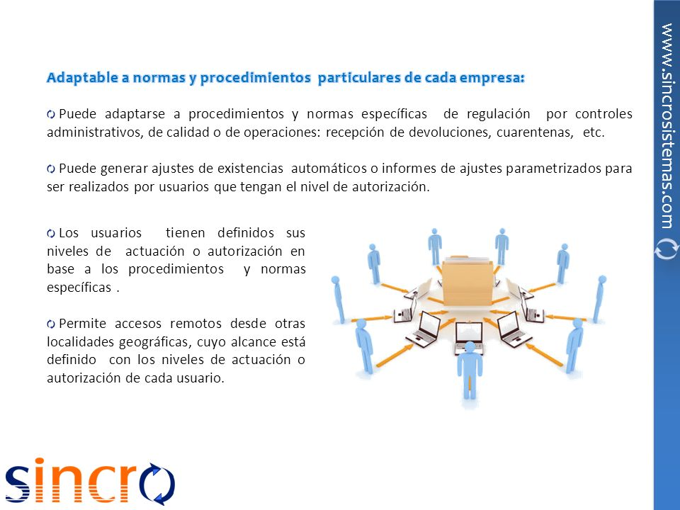 Adaptable a normas y procedimientos particulares de cada empresa:
